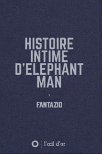 Histoire intime d'Elephant man