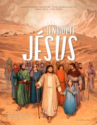 (En)quête de Jésus : découvrir l'Evangile, comprendre l'enseignement du Christ, le vivre aujourd'hui