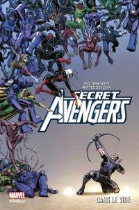 Secret Avengers. Volume 2, Dans le vide