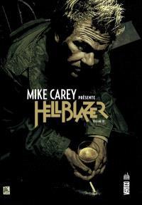 Mike Carey présente Hellblazer. Volume 3