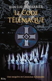 Une enquête de Cavaignac & Karadec, Le code Télémaque
