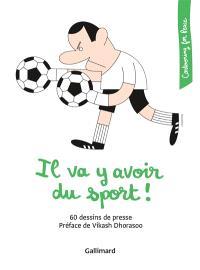 Il va y avoir du sport ! : 60 dessins de presse