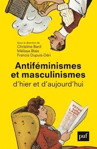 Antiféminismes et masculinismes d'hier à aujourd'hui