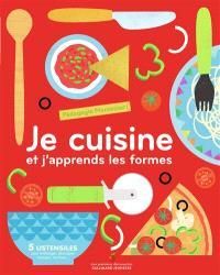 Je cuisine et j'apprends les formes : pédagogie Montessori