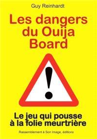 Les dangers du Ouija board : le jeu qui pousse à la folie meurtrière
