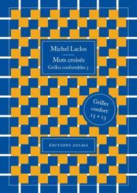 Mots croisés : grilles confortables. Volume 3