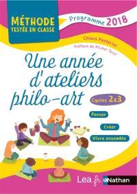 Une année d'ateliers philo-arts : cycles 2 & 3 : penser, créer, vivre ensemble