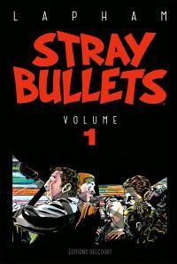 Stray bullets. Volume 1