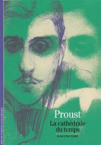 Proust, la cathédrale du temps