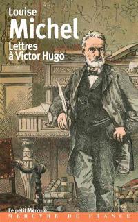 Lettres à Victor Hugo : 1850-1879