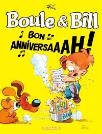 Boule et Bill, Boule & Bill : bon anniversaaah !