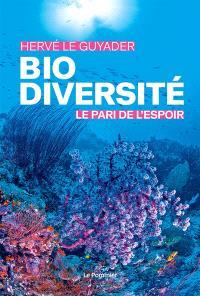 Biodiversité : le pari de l'espoir