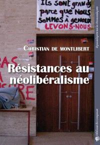 Résistances au néolibéralisme