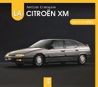 La Citroën XM de mon père
