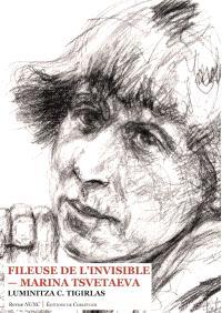 Fileuse de l'invisible : Marina Tsvetaeva : essai