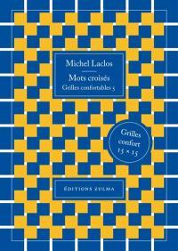 Mots croisés : grilles confortables. Volume 5