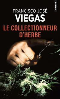 Une enquête de l'inspecteur Jaime Ramos, Le collectionneur d'herbe