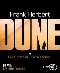 Le cycle de Dune. Volume 1, Dune : livre premier, livre second