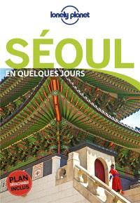 Séoul en quelques jours