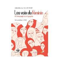 Les voix du féminin : 40 messagères engagées