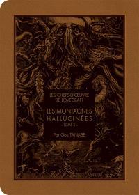 Les montagnes hallucinées. Volume 2