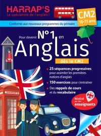 Pour devenir n° 1 en anglais CM2, 10-11 ans : conforme aux nouveaux programmes du primaire