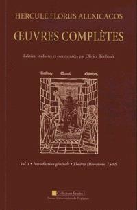 Hercule Florus Alexicacos : oeuvres complètes