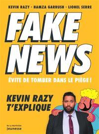 Fake news : évite de tomber dans le piège !