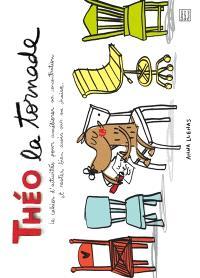 Théo la tornade : le cahier d'activités pour améliorer sa concentration et rester bien assis sur sa chaise