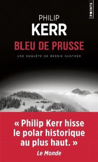 Une enquête de Bernie Gunther, Bleu de Prusse