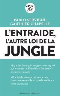 L'entraide : l'autre loi de la jungle