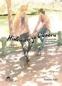 Hidamari ga kikoeru. Volume 2, A la poursuite du bonheur