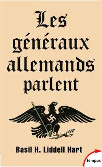 Les généraux allemands parlent