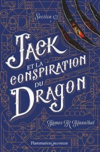 Section 13. Volume 3, Jack et la conspiration du dragon