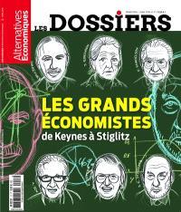 Les dossiers d'Alternatives économiques. n° 17, Les grands économistes : de Keynes à Stiglitz