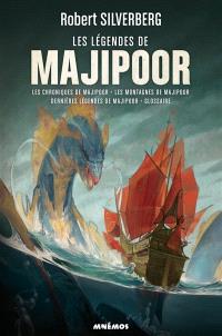 Majipoor : intégrale. Volume 3, Les légendes de Majipoor