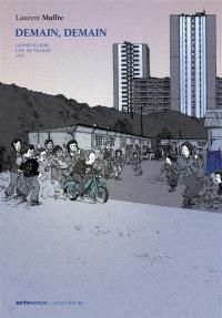 Demain, demain. Volume 2, Gennevilliers, cité de transit : 51, route principale du port : 1973