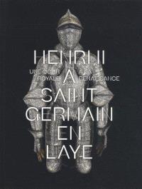 Henri II à Saint-Germain-en-Laye : une cour royale à la Renaissance