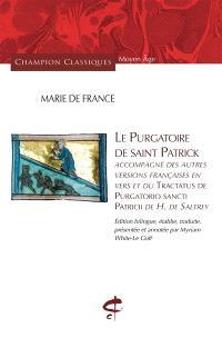 Le purgatoire de saint Patrick : accompagné des autres versions françaises en vers et du Tractatus de purgatorio sancti Patricii de H. de Saltrey
