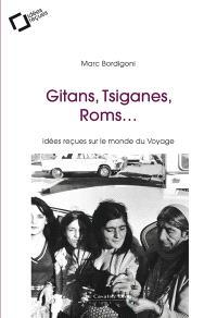 Gitans, Tsiganes, Roms... : idées reçues sur le monde du voyage