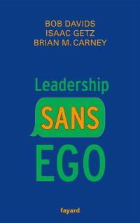 Leadership sans ego : vous croyez que vous êtes spécial ? c'est faux