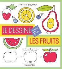 Je dessine les fruits