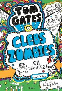 Tom Gates. Volume 11, Clebs Zombies, ça déchire ! (pour l'instant)