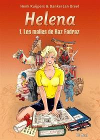 Helena. Volume 1, Les malles de Raz Fadraz