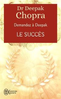 Demandez à Deepak, Le succès