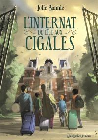 L'internat de l'île aux Cigales