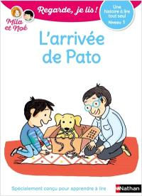 L'arrivée de Pato : une histoire à lire tout seul, niveau 1