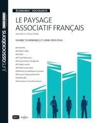 Le paysage associatif français : mesures et évolutions