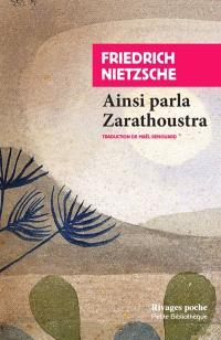Ainsi parla Zarathoustra : un livre pour tous et pour chacun