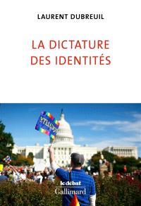 La dictature des identités